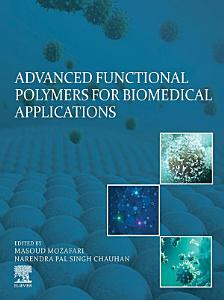 Advanced Functional Polymers for Biomedical Applications