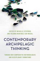 Contemporary Archipelagic Thinking PDF