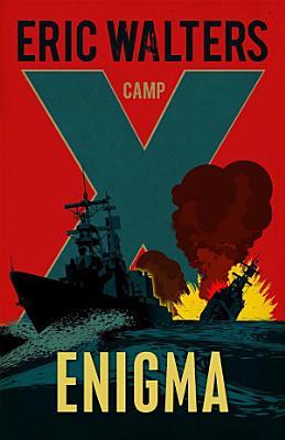 Camp X  Enigma