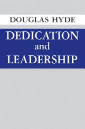 Dedication and Leadership