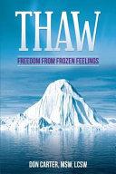 Thaw   Freedom from Frozen Feelings PDF