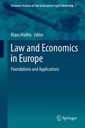 Law and Economics in Europe: Foundations and Applications