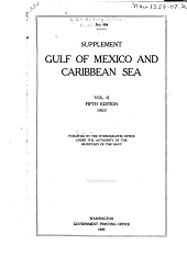 The Navigation of the Caribbean Sea and Gulf of Mexico: Supplement to Vol. II, 5th ed, Volume 2