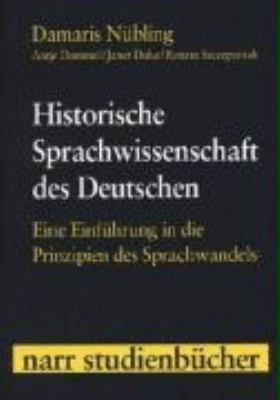 Historische Sprachwissenschaft des Deutschen PDF