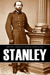 Military Careers of General David Sloane Stanley (Abridged, Annotated)