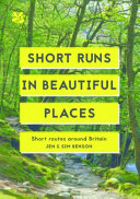 Short Runs in Beautiful Places