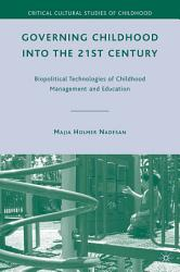 Governing Childhood Into The 21st Century Book PDF