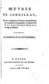 Oeuvres de Condillac: Le commerce et le gouvernement, Volume4