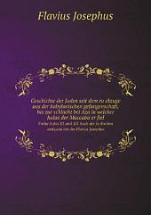 Geschichte der Juden seit dem ru?ckzuge aus der babylonischen gefangenschaft, bis zur schlacht bei Aza in welcher Judas der Maccaba?er fiel