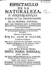 Espectaculo de la naturaleza, o Conversaciones a cerca de las particularidades de la historia natural ...: Volumen 9