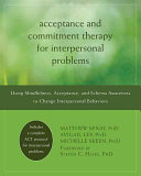 Acceptance and Commitment Therapy for Interpersonal Problems PDF