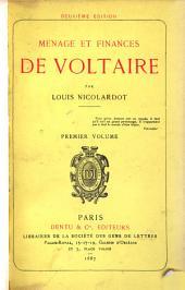 Ménage et finances de Voltaire: Volume1