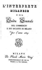 L' Interprete Milanese Ossia Guida: Per L' Anno, Volume 10