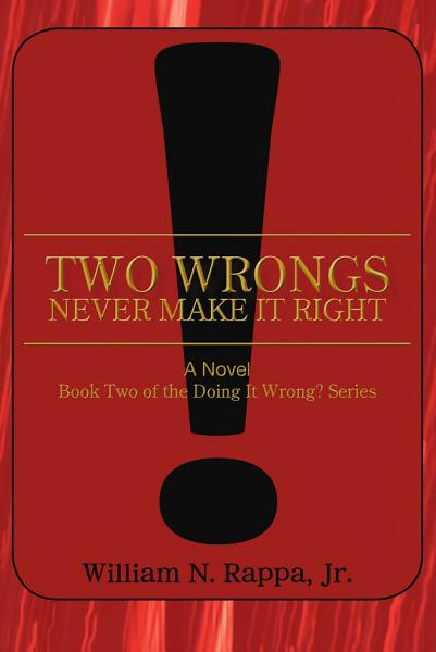 Download Two Wrongs Never Make It Right  Book