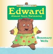 Edward Almost Goes Swimming: Read-Aloud Edition