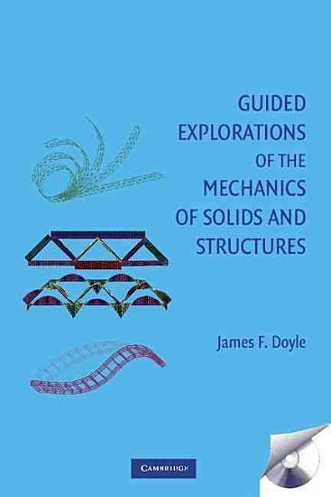 Guided Explorations of the Mechanics of Solids and Structures PDF