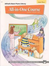 Alfred's Basic All-in-One Course, Book 3: Lesson * Theory * Solo