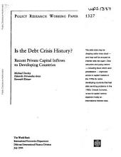 Recent Private Capital Inflows to Developing Countries: Is the Debt Crisis History?, Issue 4792