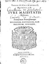 De jure majestatis dissertatio, ad serenissimam potentissimamque Suecorum, Gothorum, Vandalorum reginam