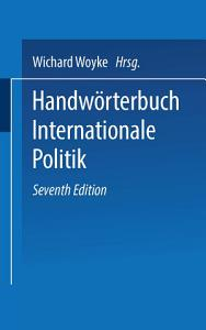 Handw  rterbuch Internationale Politik PDF
