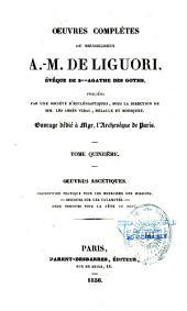 Oeuvres complètes du Bienheureux Saint Alphonse-Marie De Liguori
