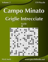 Campo Minato Griglie Intrecciate - Facile - Volume 2 - 159 Puzzle