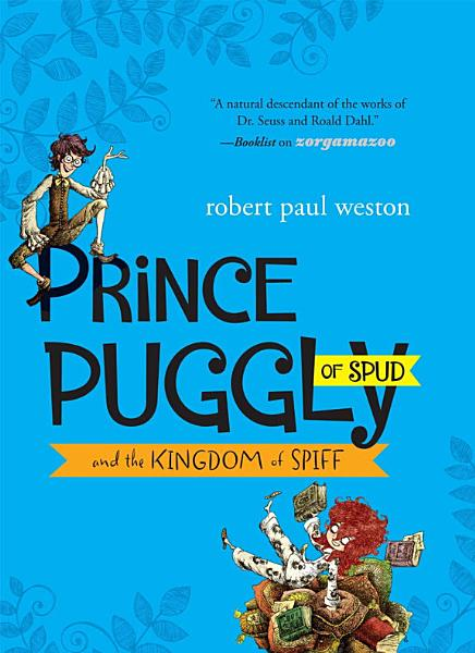 Download Prince Puggly of Spud and the Kingdom of Spiff Book