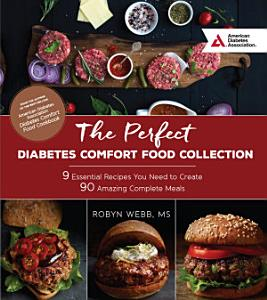 The Perfect Diabetes Comfort Food Collection Book