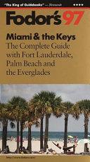 Miami and the Keys '97