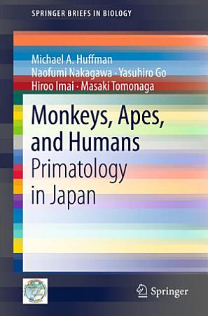 Monkeys  Apes  and Humans PDF