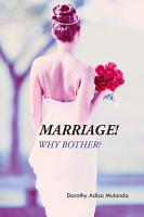 Marriage  Why Bother  PDF
