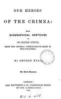 Our heroes of the Crimea  biogr  sketches of our military officers PDF