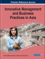 Innovative Management and Business Practices in Asia PDF