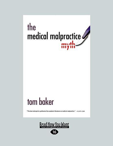 The Medical Malpractice Myth