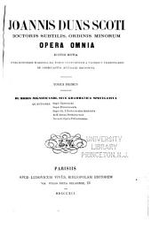 Joannis Duns Scoti doctoris subtilis, ordinis minorum opera omnia: Volume 1