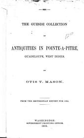 The Guesde Collection of Antiquities in Pointe-à-Pître, Guadeloupe, West-Indies