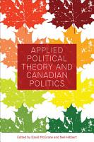 Applied Political Theory and Canadian Politics PDF