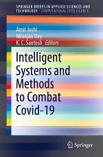 Intelligent Systems and Methods to Combat Covid-19
