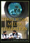 Terrorism  Media  Liberation PDF