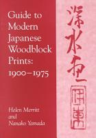 Guide to Modern Japanese Woodblock Prints PDF