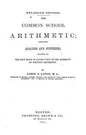 The Common School Arithmetic ...