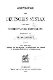 Grundzüge der deutschen syntax nach ihrer geschichtlichen entwicklung: Teil 1