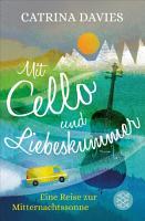 Mit Cello und Liebeskummer PDF