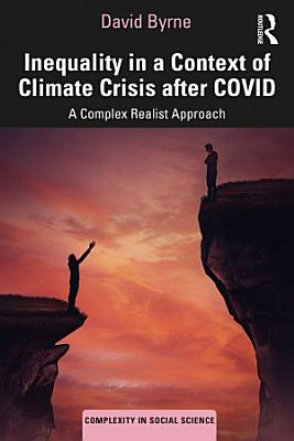 Inequality in a Context of Climate Crisis after COVID