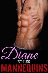 Diane et les Mannequins: (Nouvelle), Volume2