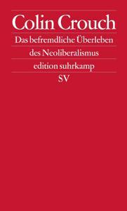 ber das befremdliche   berleben des Neoliberalismus PDF