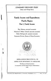 Family Income and Expenditures: Pacific Region, Part 1, Family Income, Volumes 335-341