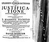 Examen conciliationis articuli de iustificatione, syncretistis hodiernis praecipue oppositum