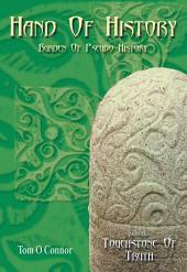 Hand of History, Burden of Pseudo History