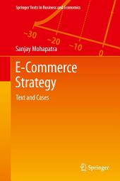 E-Commerce Strategy: Text and Cases